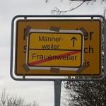 Männerweiler statt Frauenweiler